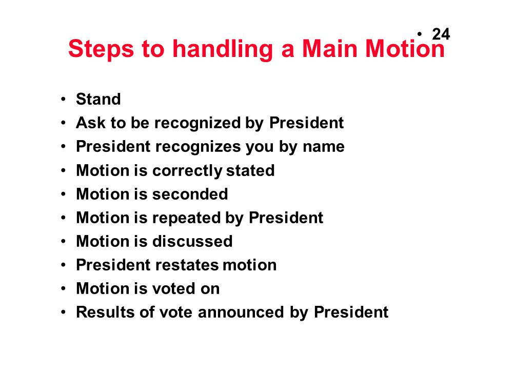 Steps to handling a Main Motion