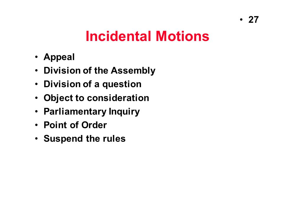 Incidental Motions Appeal Division of the Assembly