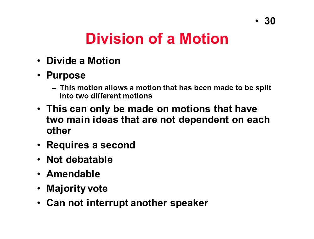 Division of a Motion Divide a Motion Purpose