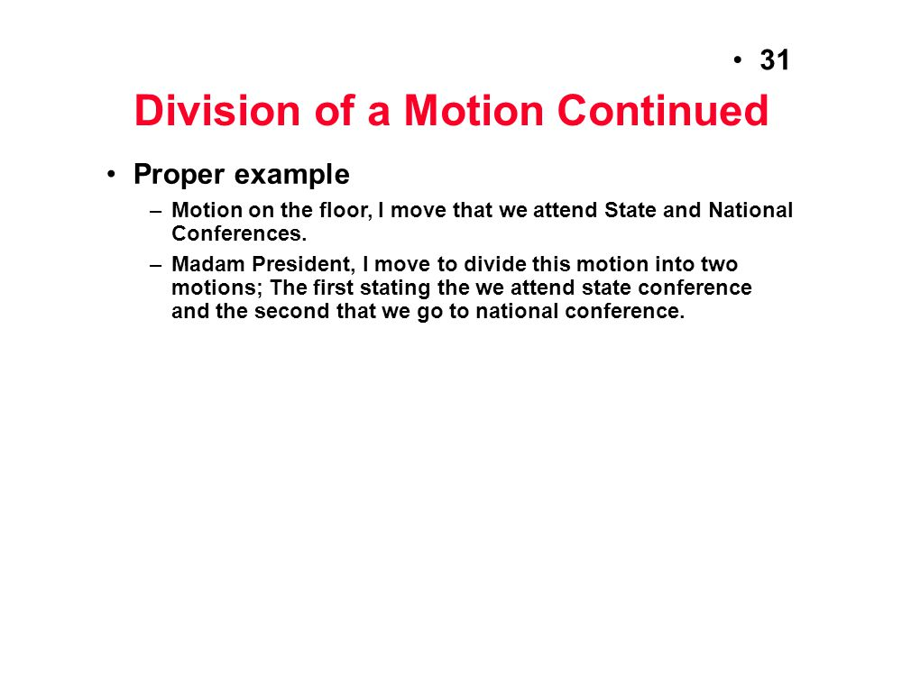 Division of a Motion Continued