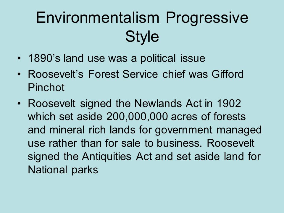 Environmentalism Progressive Style