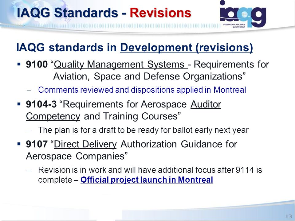 IAQG standards in Development (revisions)