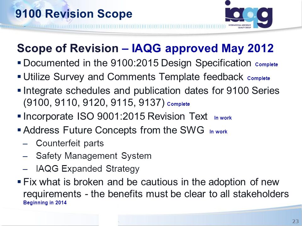 Scope of Revision – IAQG approved May 2012