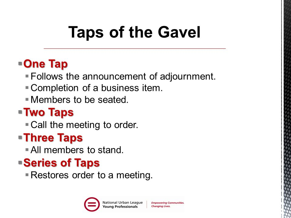 Taps of the Gavel One Tap Two Taps Three Taps Series of Taps