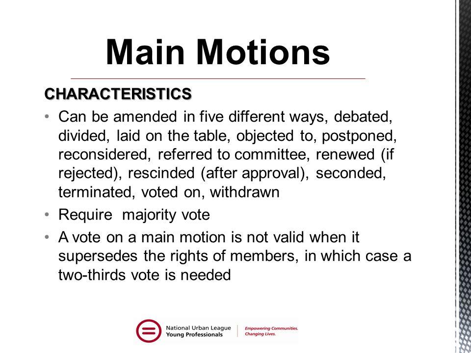 Main Motions CHARACTERISTICS