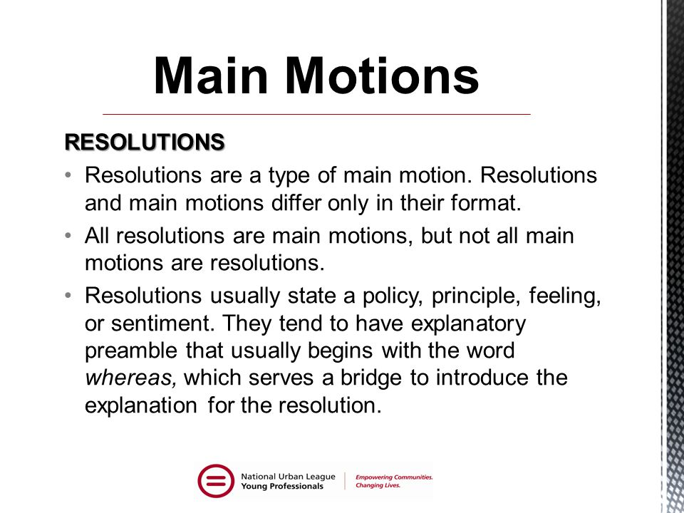 Main Motions RESOLUTIONS