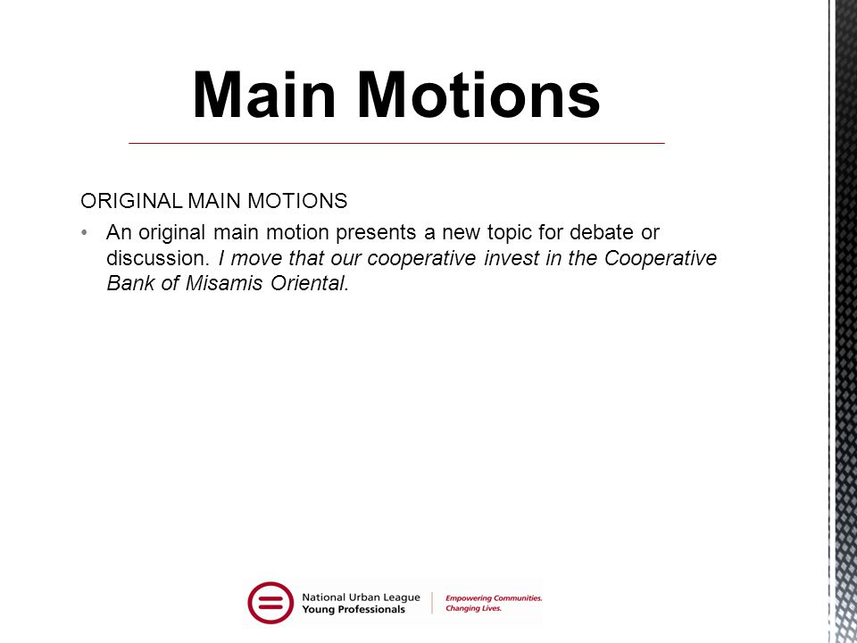 Main Motions ORIGINAL MAIN MOTIONS