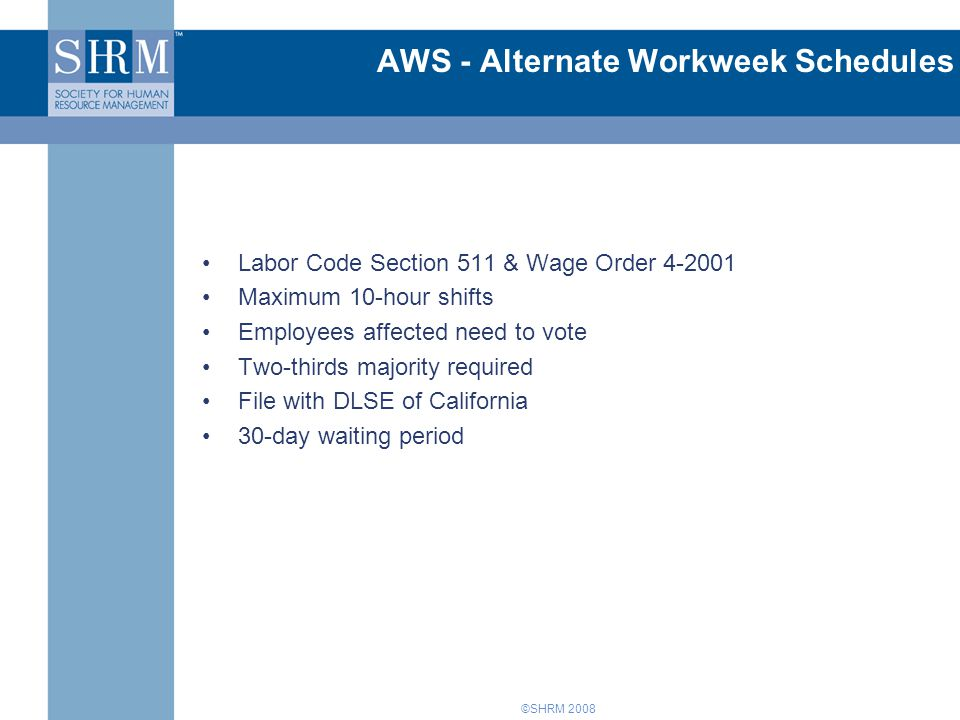 AWS - Alternate Workweek Schedules