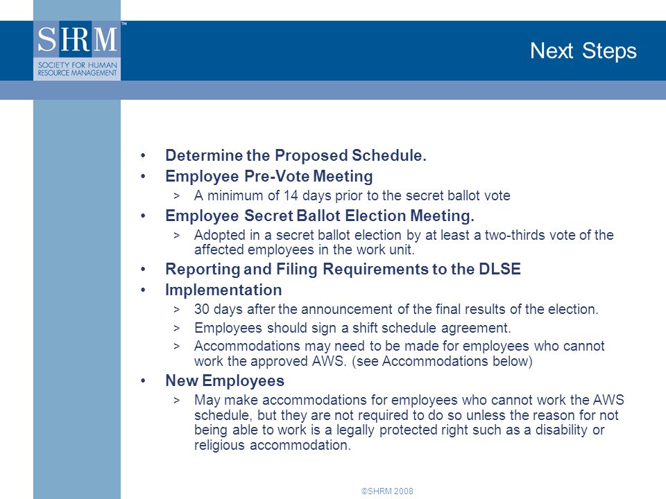 Next Steps Determine the Proposed Schedule. Employee Pre-Vote Meeting