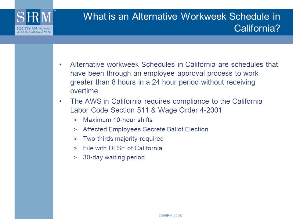 What is an Alternative Workweek Schedule in California