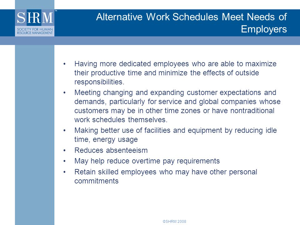 Alternative Work Schedules Meet Needs of Employers
