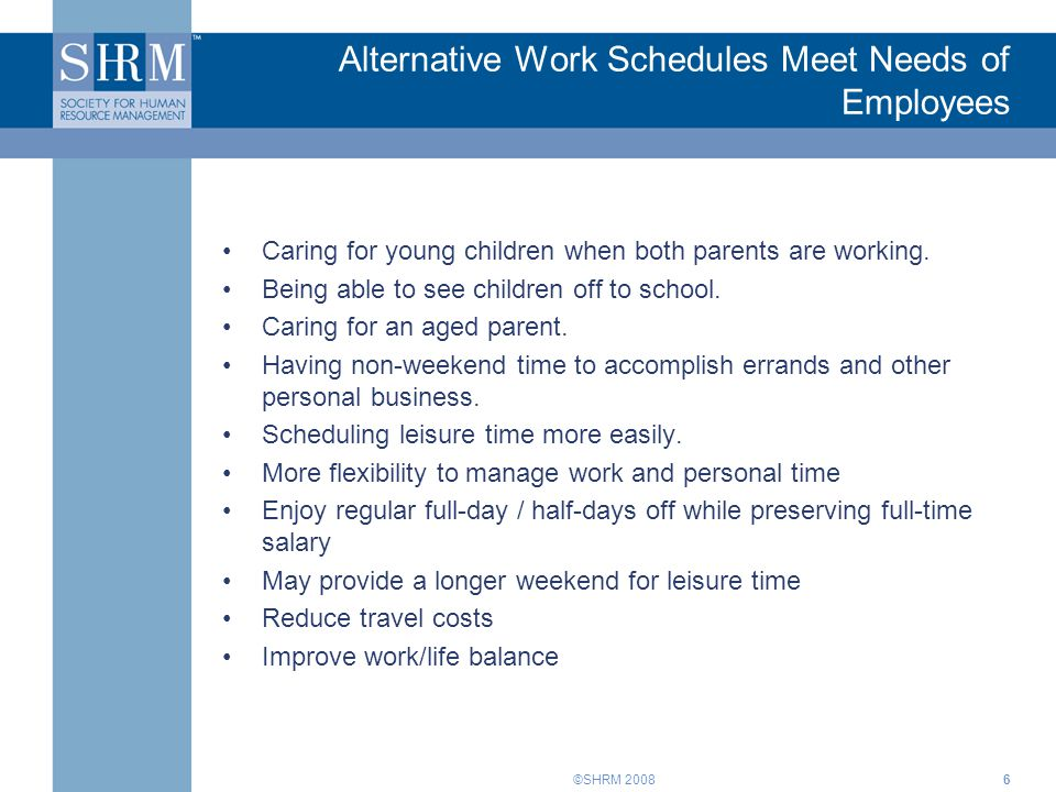 Alternative Work Schedules Meet Needs of Employees