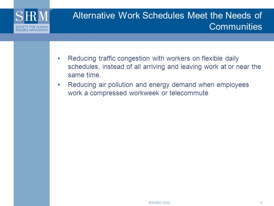 Alternative Work Schedules Meet the Needs of Communities