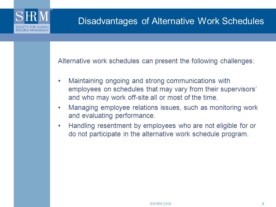 Disadvantages of Alternative Work Schedules