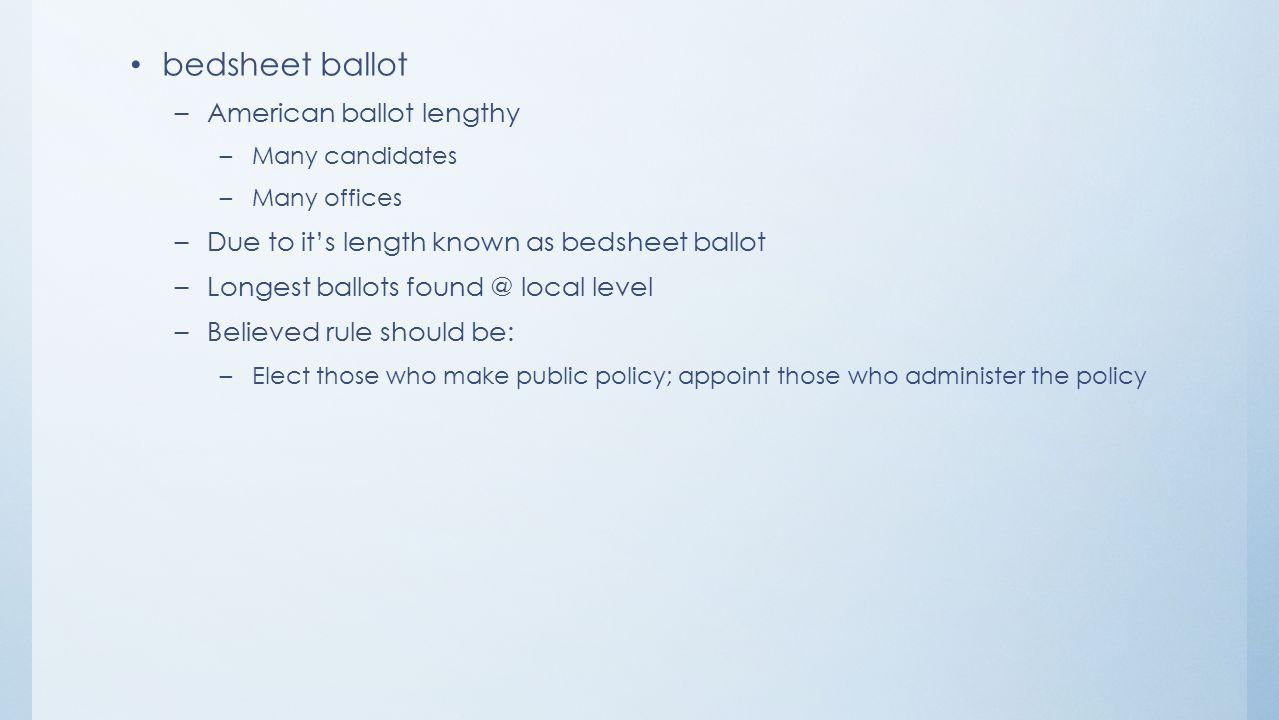 bedsheet ballot American ballot lengthy