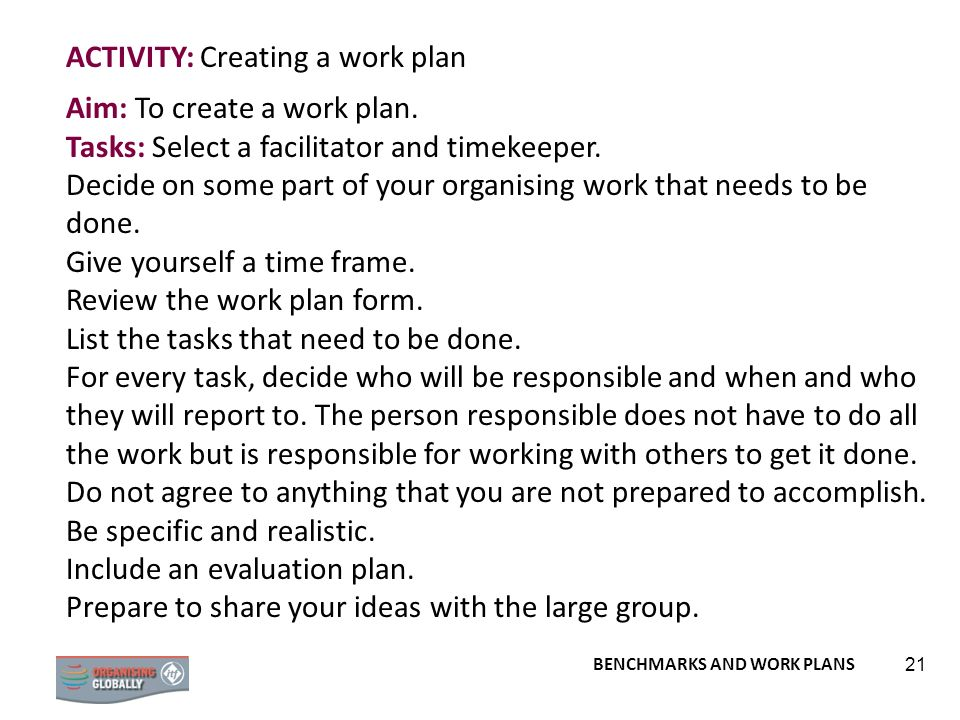 ACTIVITY: Creating a work plan Aim: To create a work plan.