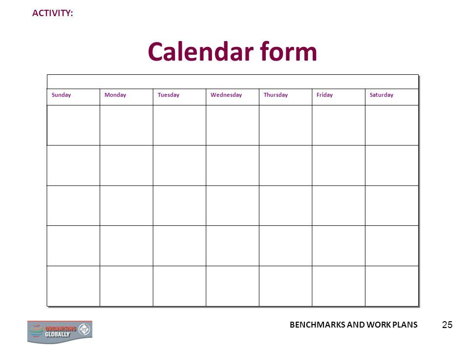 Calendar form ACTIVITY: Sunday Monday Tuesday Wednesday Thursday