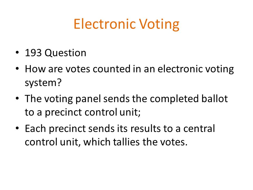 Electronic Voting 193 Question