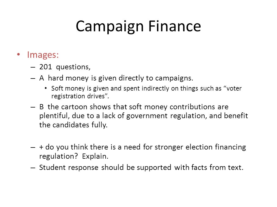 Campaign Finance Images: 201 questions,