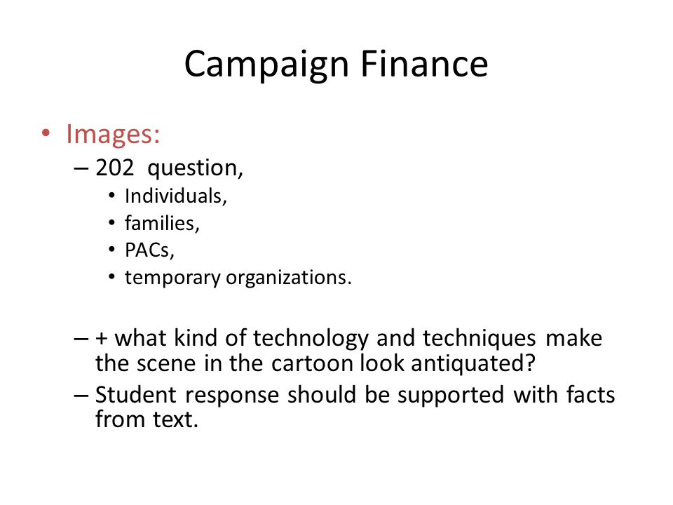 Campaign Finance Images: 202 question,