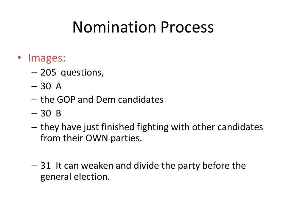 Nomination Process Images: 205 questions, 30 A