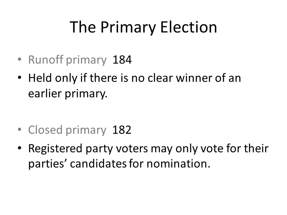 The Primary Election Runoff primary 184