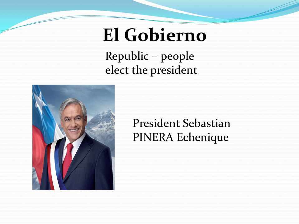 El Gobierno Republic – people elect the president