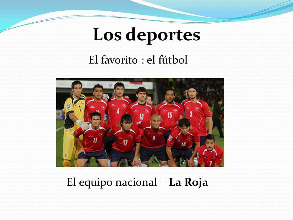 Los deportes El favorito : el fútbol El equipo nacional – La Roja