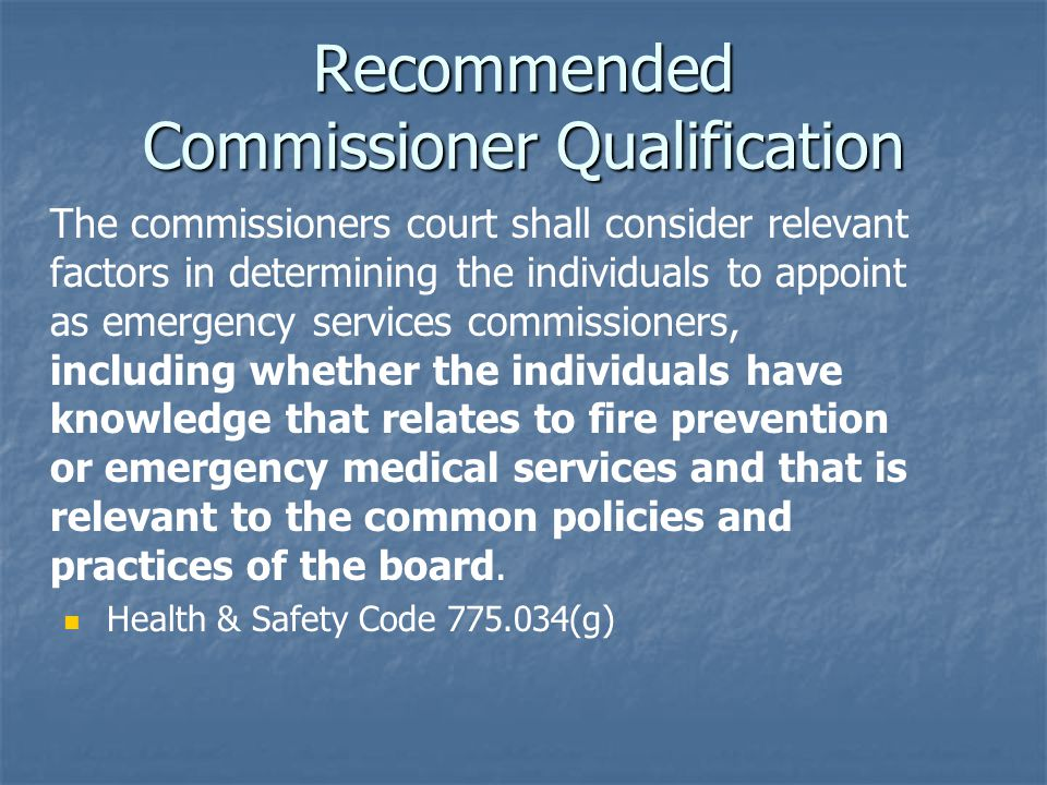 Recommended Commissioner Qualification