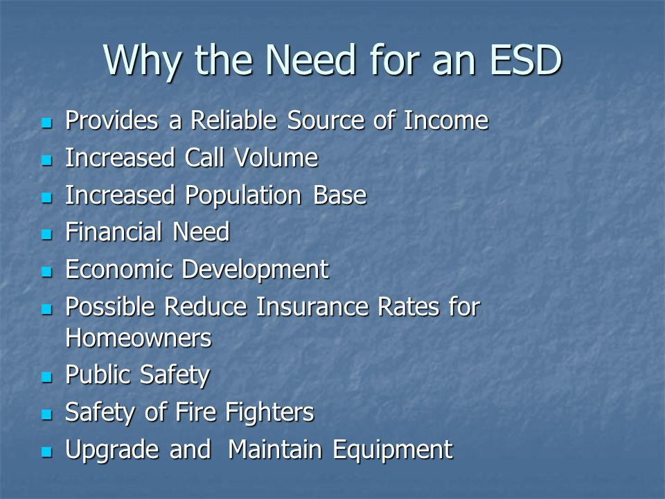 Why the Need for an ESD Provides a Reliable Source of Income