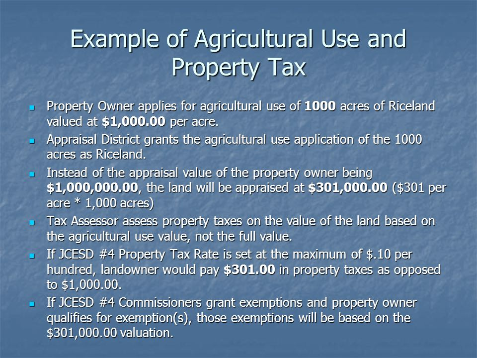 Example of Agricultural Use and Property Tax
