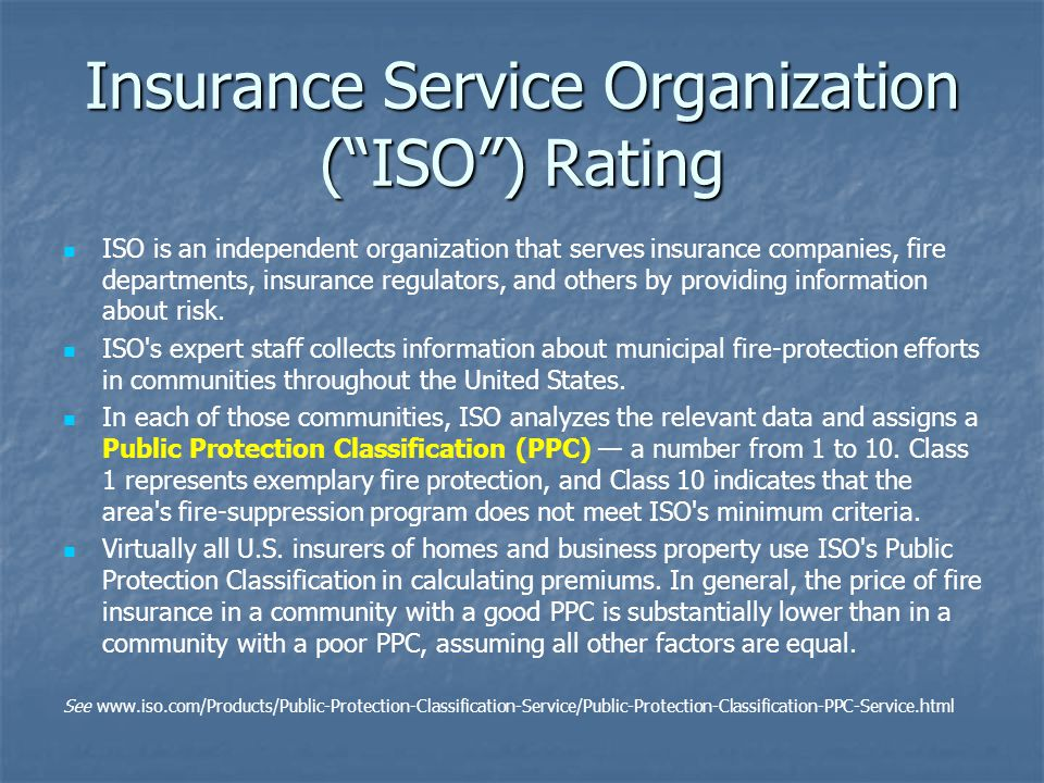 Insurance Service Organization ( ISO ) Rating