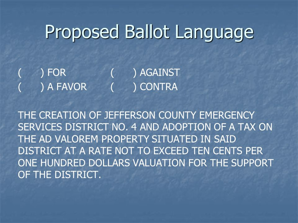 Proposed Ballot Language