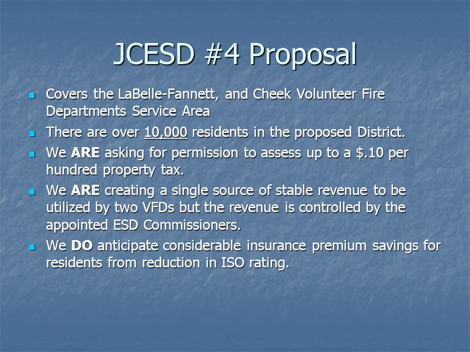 JCESD #4 Proposal Covers the LaBelle-Fannett, and Cheek Volunteer Fire Departments Service Area.