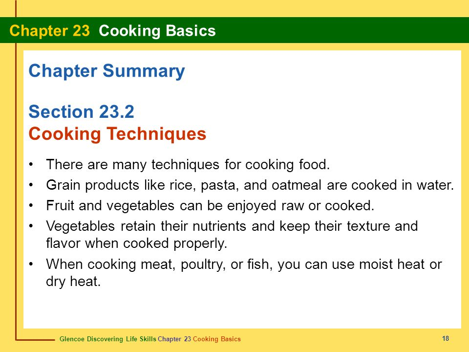 Chapter Summary Section 23.2 Cooking Techniques