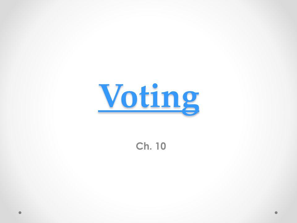 Voting Ch. 10