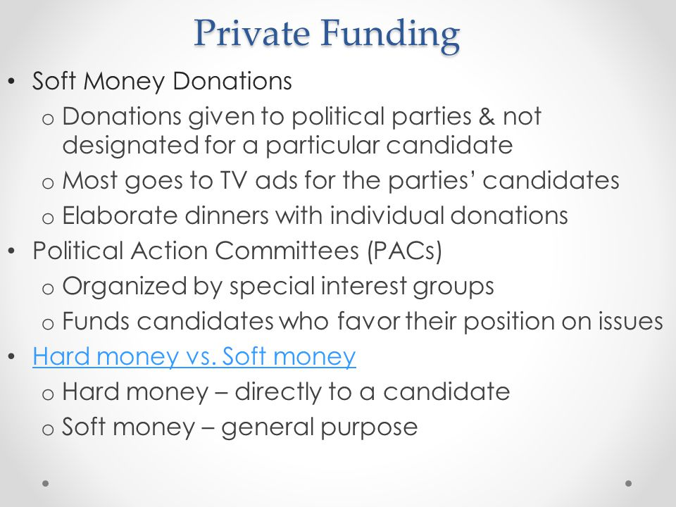 Private Funding Soft Money Donations
