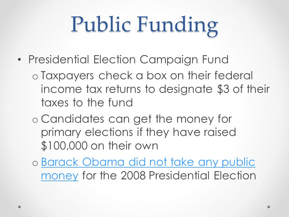 Public Funding Presidential Election Campaign Fund