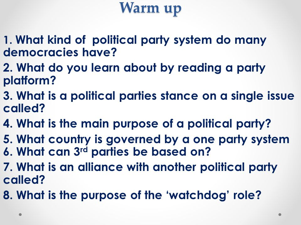 Warm up 2. What do you learn about by reading a party platform