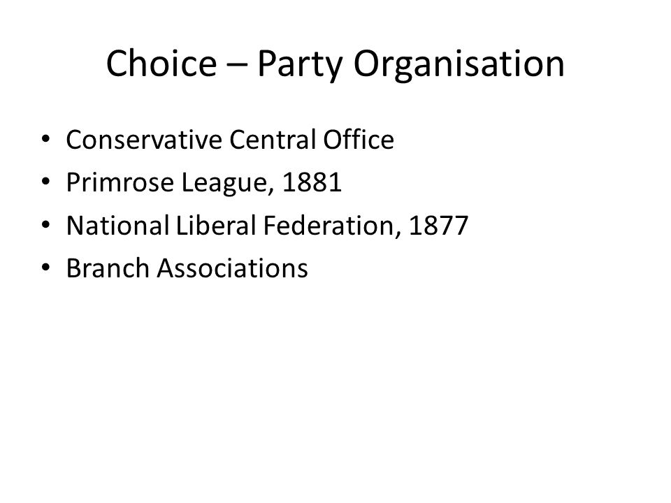 Choice – Party Organisation