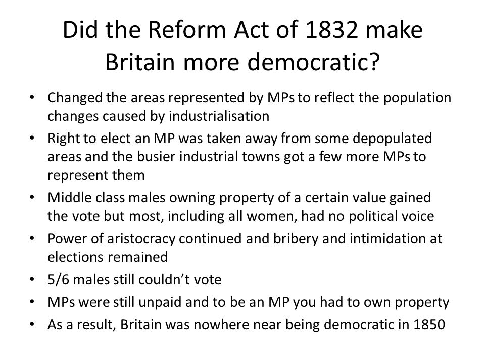 Did the Reform Act of 1832 make Britain more democratic