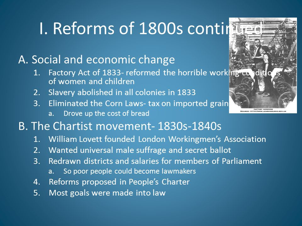 I. Reforms of 1800s continued