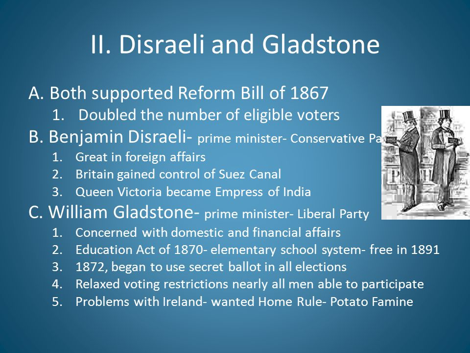 II. Disraeli and Gladstone