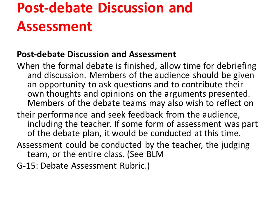 Post-debate Discussion and Assessment