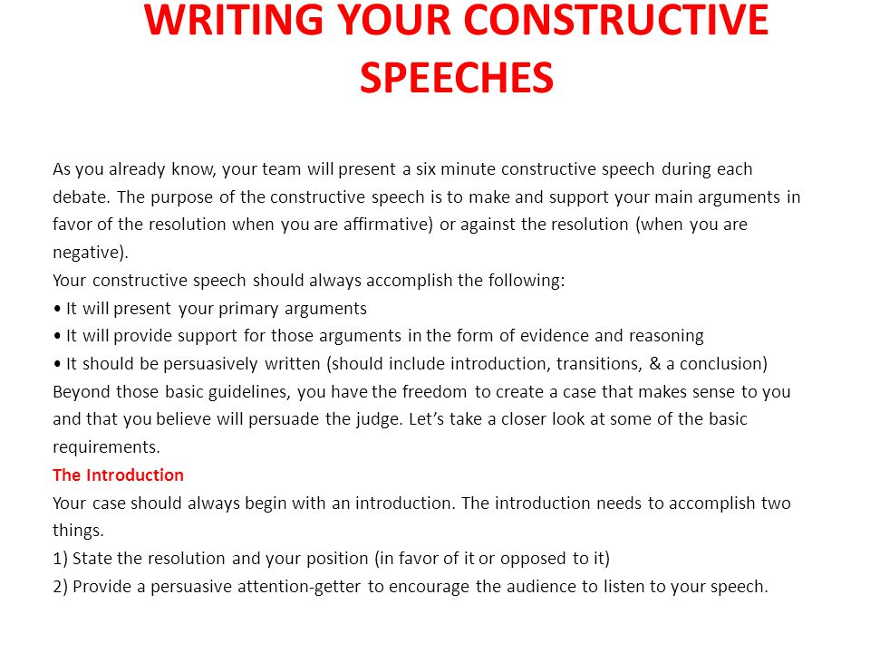 WRITING YOUR CONSTRUCTIVE SPEECHES