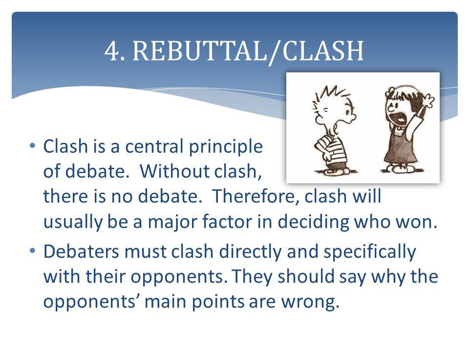 4. REBUTTAL/CLASH