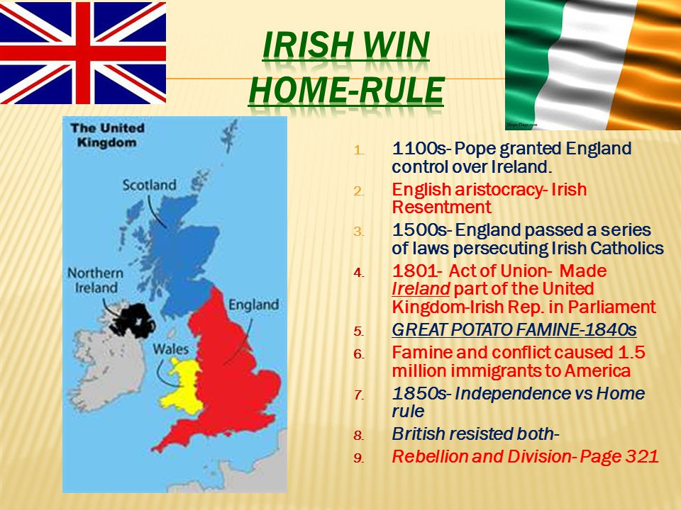 Irish win home-rule 1100s- Pope granted England control over Ireland.