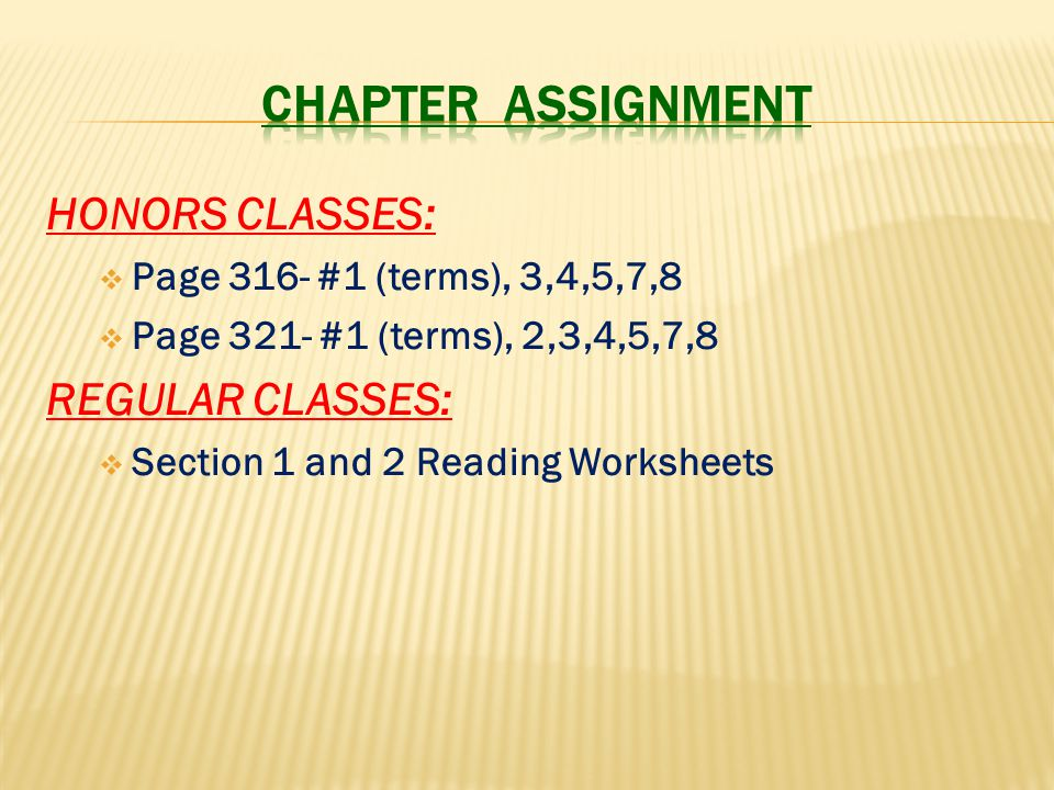 Chapter assignment HONORS CLASSES: REGULAR CLASSES: