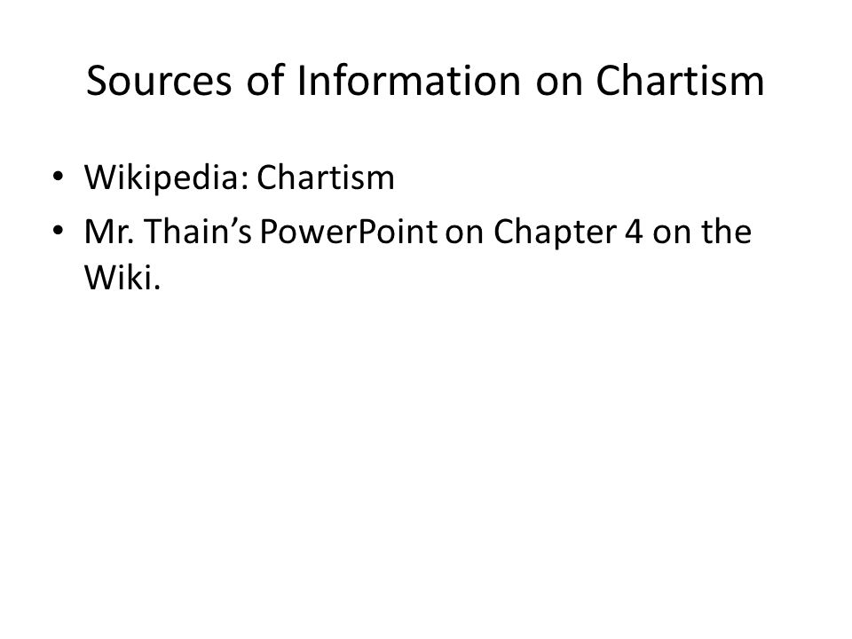 Sources of Information on Chartism