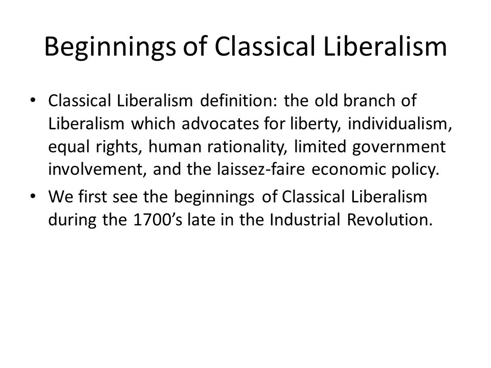 Beginnings of Classical Liberalism